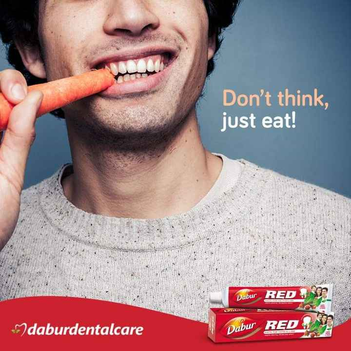 🧀फूड लवर - Don ' t think , just eat ! Dabur RED daburdentalcare Dabur RED - ShareChat