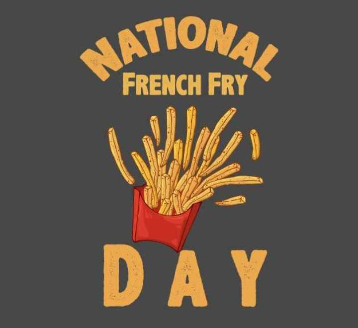 🍟फ्रेंच फ्रायझ डे - ATIONA FRENCH FRY Wh DAY - ShareChat