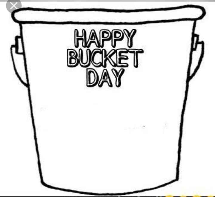 🛢बकेट डे - HAPPY BUCKET DAY - ShareChat