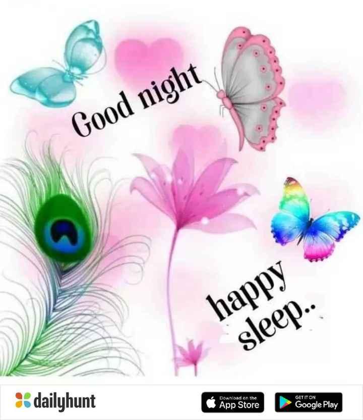 👋 बाय बाय 2019 - Good night happy sleep . . % dailyhunt GET IT ON Download on the App Store Google Play - ShareChat