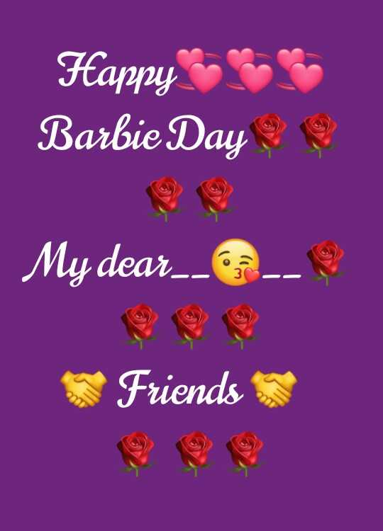 💃 बार्बी डे - Happy Barbie Day My dear _ _ Friends - ShareChat