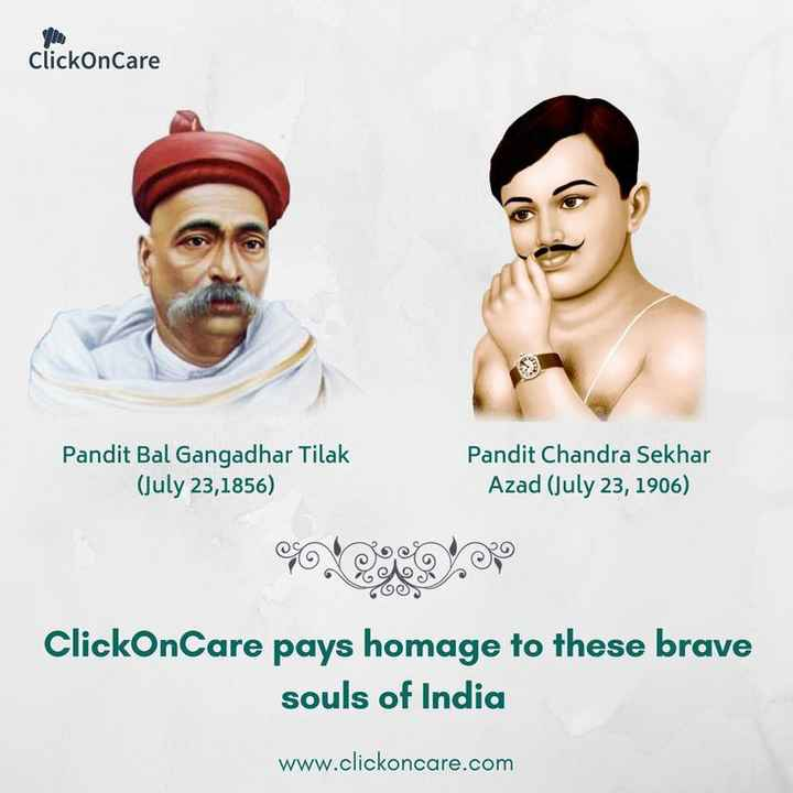 🙏 बाल गंगाधर तिलक पुण्यतिथि 🌺 - ClickOnCare Pandit Bal Gangadhar Tilak ( July 23 , 1856 ) Pandit Chandra Sekhar Azad ( July 23 , 1906 ) ClickOnCare pays homage to these brave souls of India www . clickoncare . com - ShareChat