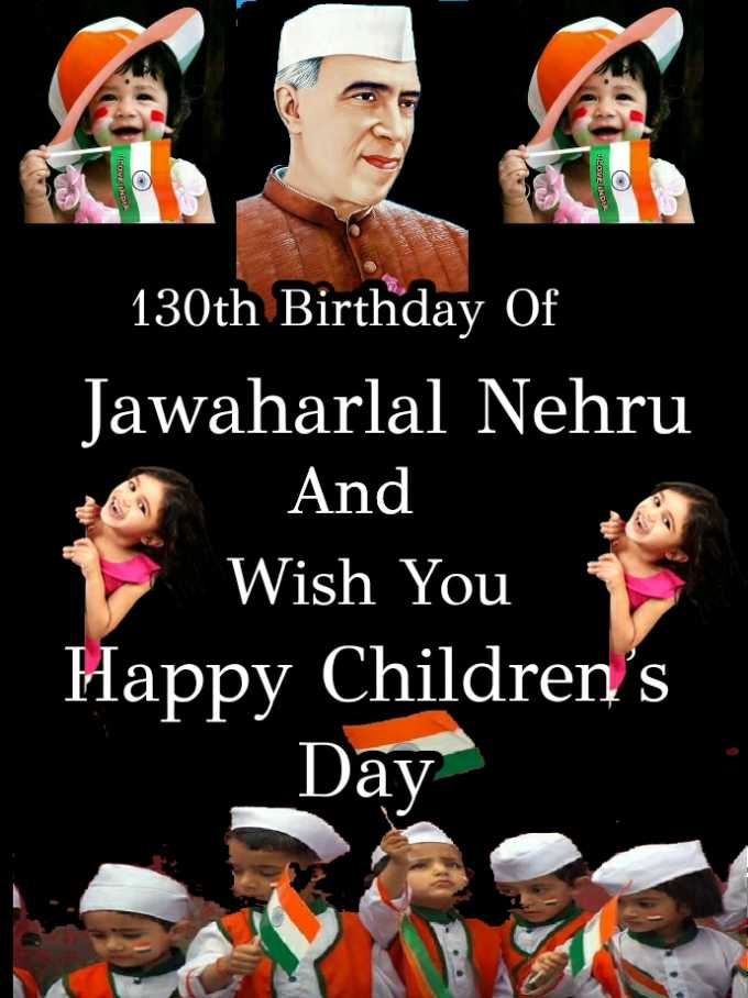 👶बाल दिवस - lov HD = ) LOVE INDLE 130th Birthday Of Jawaharlal Nehru And 1 Wish You Happy Children ' s Day - ShareChat