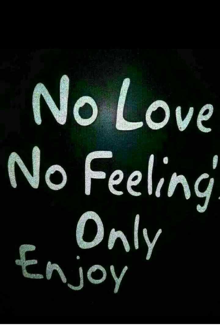 बॉयज गैंग 😎 - No Love No Feeling En Only Enjoy - ShareChat