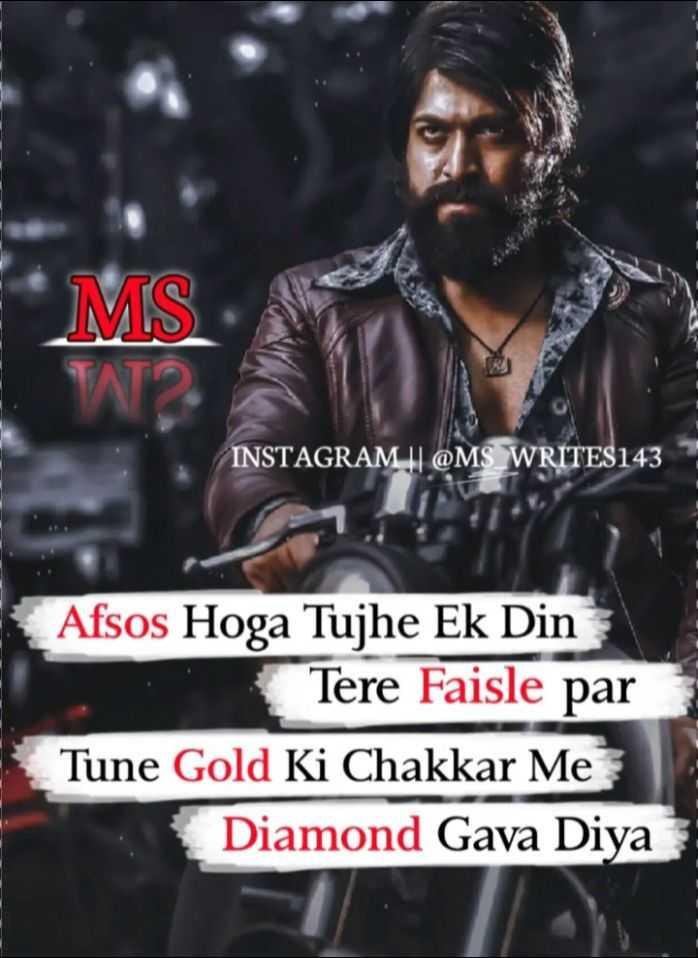 🤘 बॉयज गैंग 😎 - MS INSTAGRAM | | @ MS WRITES143 Afsos Hoga Tujhe Ek Din Tere Faisle par Tune Gold Ki Chakkar Me Diamond Gava Diya - ShareChat