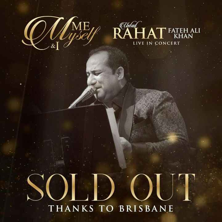 📽बॉलीवुड तड़का - LOMME RAHAT A Ustad RAHAT FATEH ALI KHAN LIVE IN CONCERT & O . SOLD OUT THANKS TO BRISBANE - ShareChat