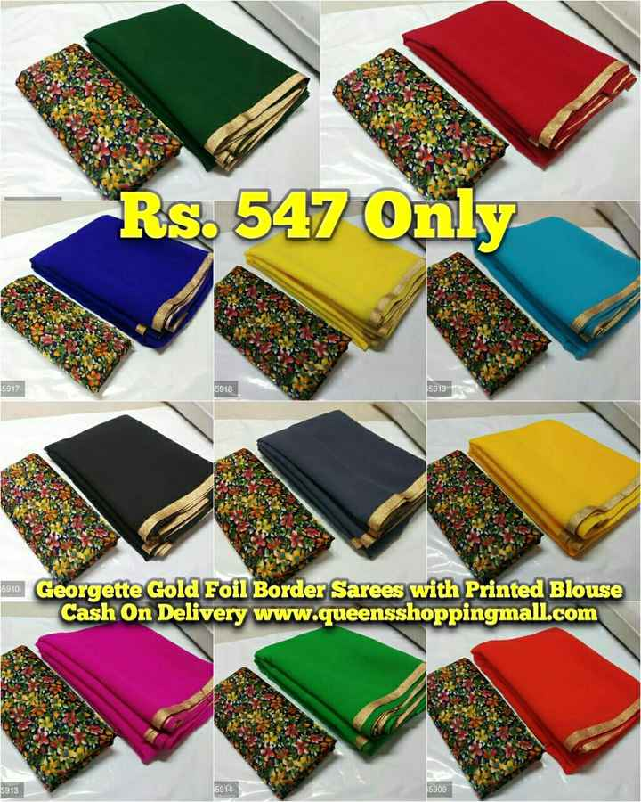 ब्यूटी टिप्स - Rs . 547 Only 5917 5918 5919 5810 Georgette Gold Foil Border Sarees with Printed Blouse Cash On Delivery www . queensshoppingmall . com 5913 5914 5909 - ShareChat
