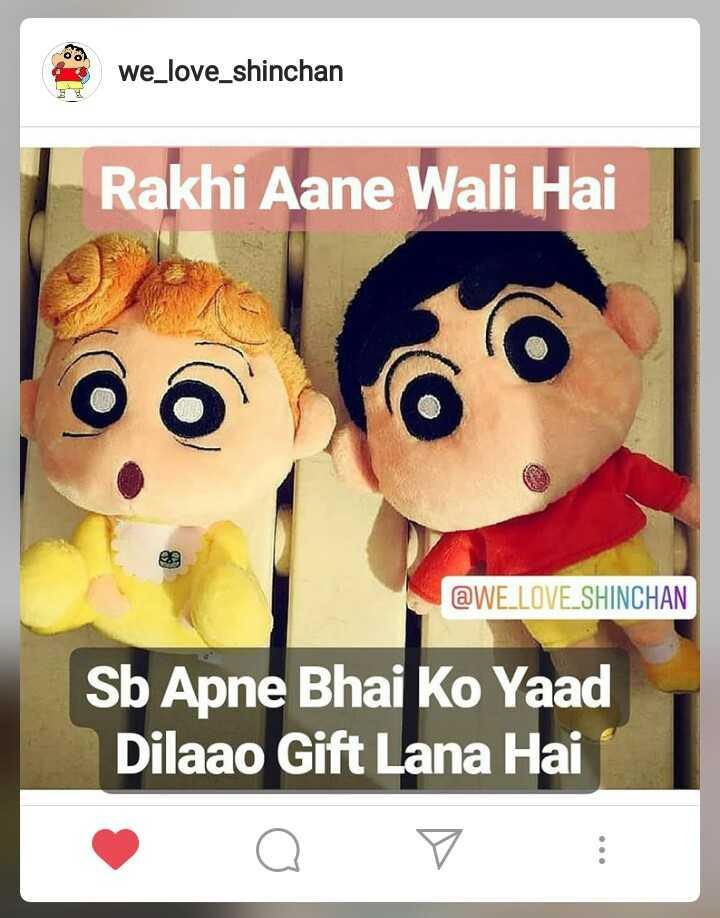 👫भाई बहन - we _ love _ shinchan Rakhi Aane Wali Hai @ WE LOVE SHINCHAN Sb Apne Bhai Ko Yaad Dilaao Gift Lana Hai - ShareChat
