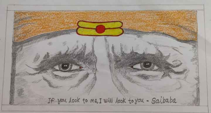 💫माझी कला - If you look to me , I will look to you - Saibaba - ShareChat