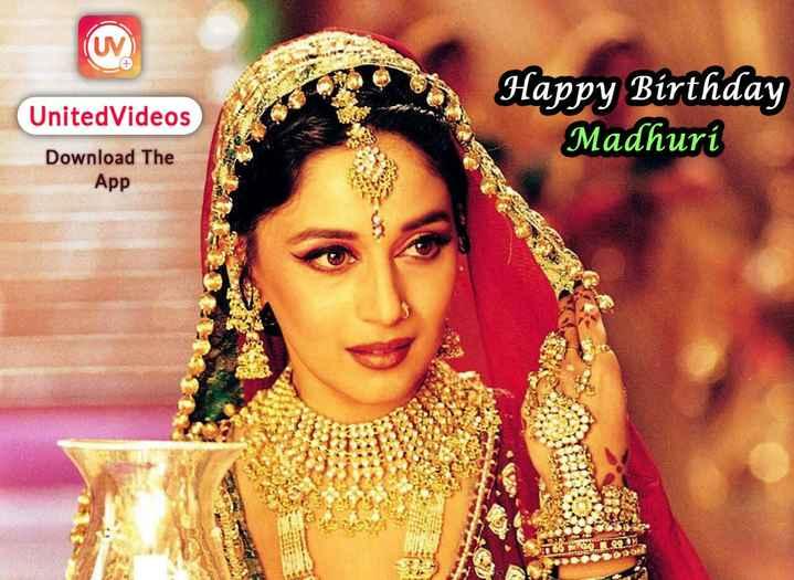 🎂 माधुरी दीक्षित बर्थडे - United Videos Download The App Happy Birthday Madhuri - ShareChat