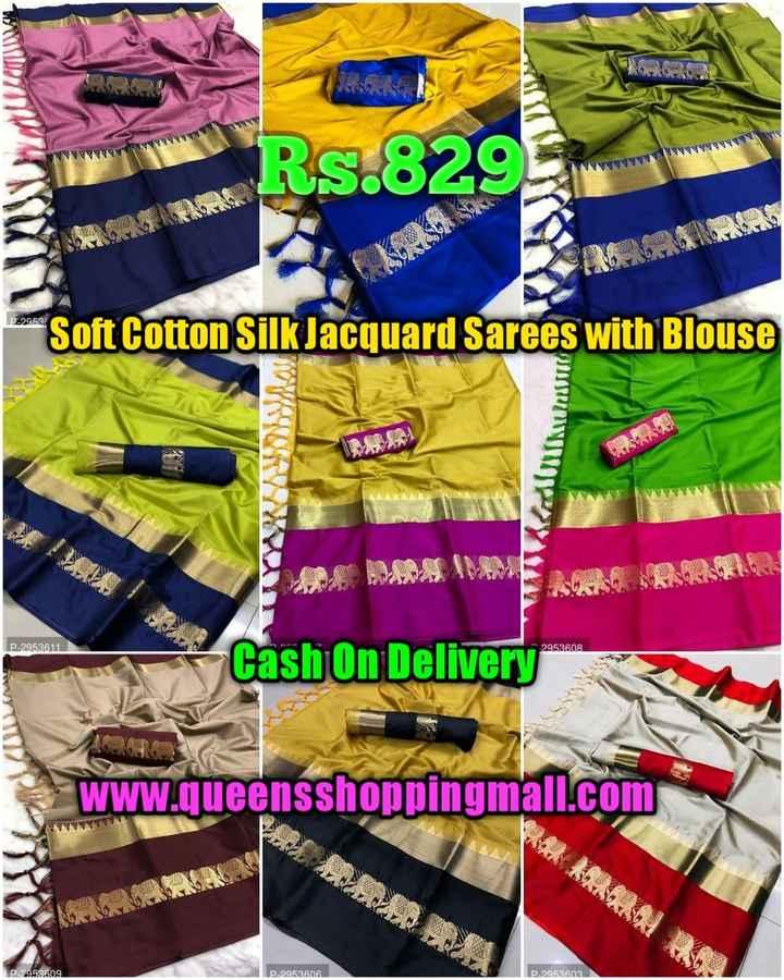 🧥मान्सून फॅशन - YNN WWW Rs . 8295 P22953 Soft Cotton Silk Jacquard Sarees with Blouse Adokuuta lojas P - 2953611 2953608 Cash On Delivery www . queensshoppingmall . com WY P _ 2953609 P _ 2952606 P _ 2952602 - ShareChat