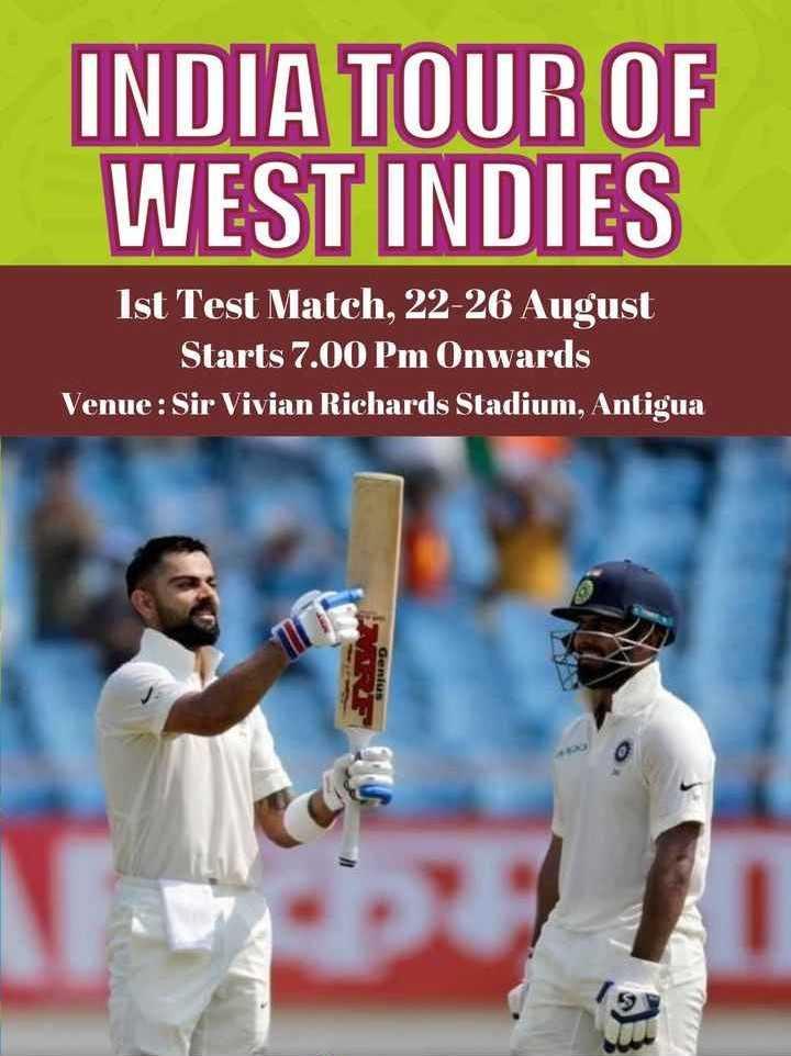 🎭 माय फेवरेट प्लेयर - INDIA TOUR OF WEST INDIES Ist Test Match , 22 - 26 August Starts 7 . 00 Pm Onwards Venue : Sir Vivian Richards Stadium , Antigua - ShareChat