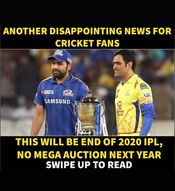 😍 माही लवर्स - ANOTHER DISAPPOINTING NEWS FOR CRICKET FANS . DHFL SAMSUNG vivo VIVE Thod Opup vivo vivo vivo vivo THIS WILL BE END OF 2020 IPL , NO MEGA AUCTION NEXT YEAR SWIPE UP TO READ - ShareChat