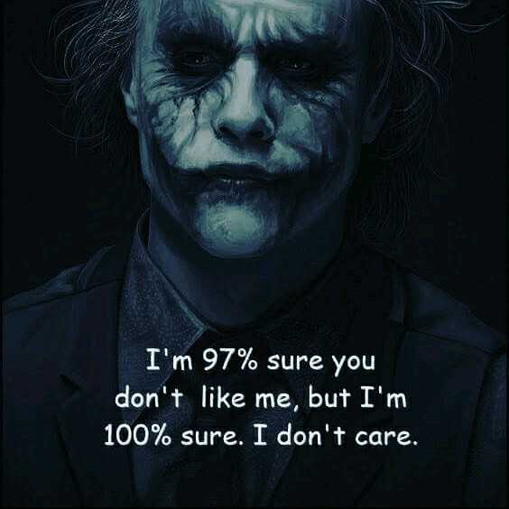 👔 मेंस फैशन - I ' m 97 % sure you don ' t like me , but I ' m 100 % sure . I don ' t care . - ShareChat
