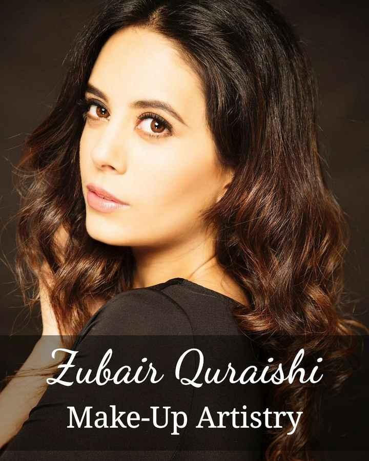 💄मेकअप टिप्स - Zubair Quraishi Make - Up Artistry - ShareChat