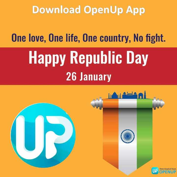 💐मेरा भारत महान - Download OpenUp App One love , One life , One country , No fight . Happy Republic Day 26 January UP Downloaded from UP OPENUP - ShareChat