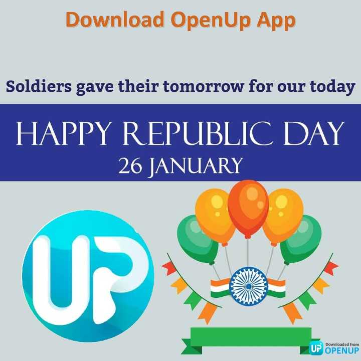 💐मेरा भारत महान - Download OpenUp App Soldiers gave their tomorrow for our today HAPPY REPUBLIC DAY 26 JANUARY UP . Downloaded from UP OPENUP - ShareChat