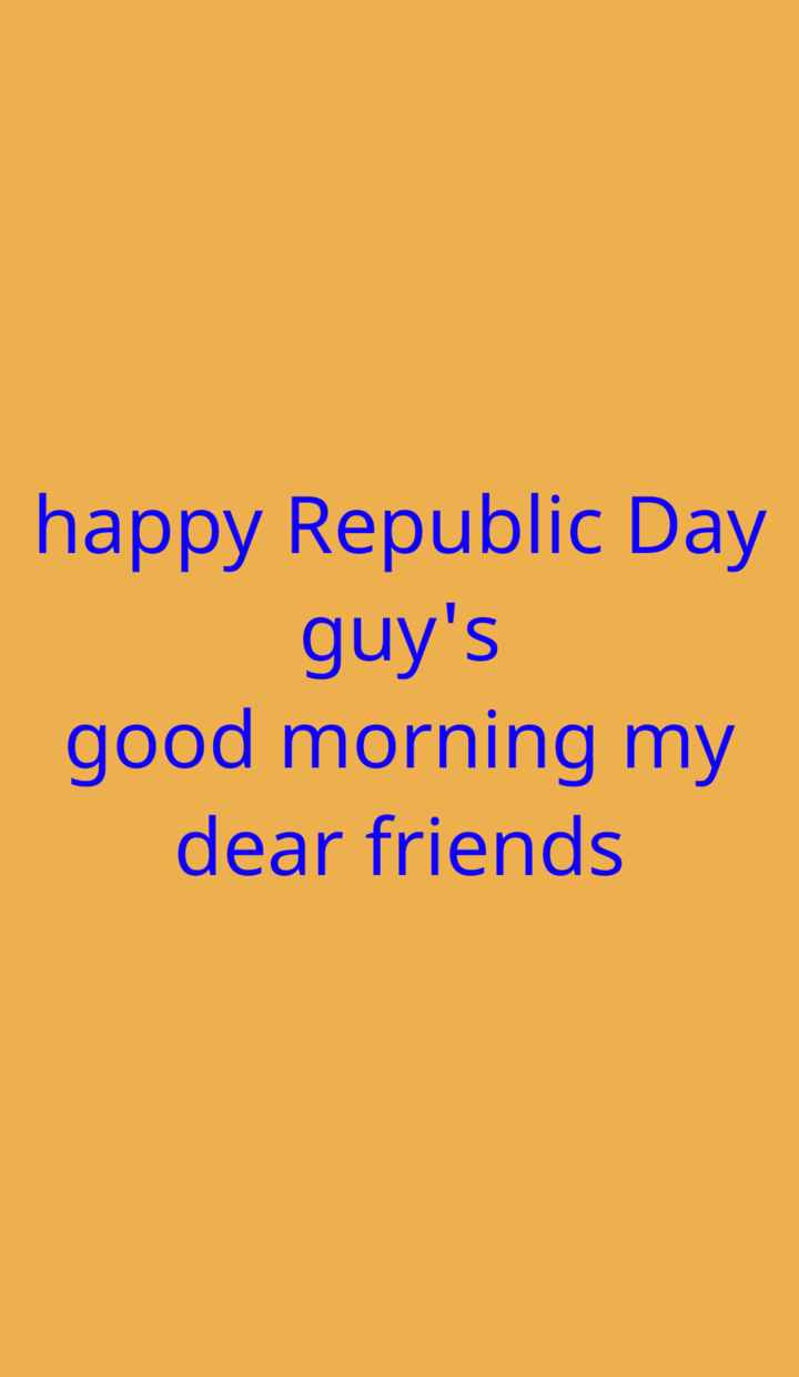 💐मेरा भारत महान - happy Republic Day guy ' s good morning my dear friends - ShareChat