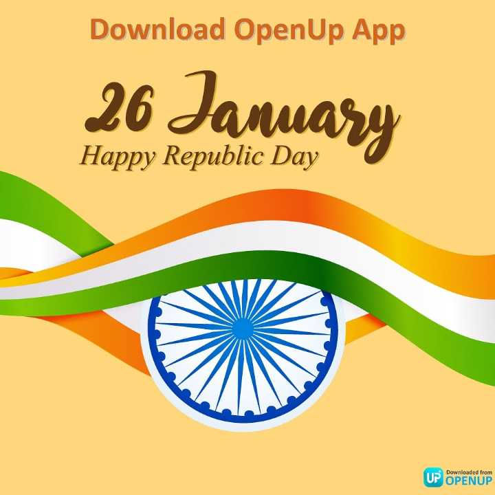 💐मेरा भारत महान - Download OpenUp App 26 алма Happy Republic Day us Downloaded from UP OPENUP - ShareChat