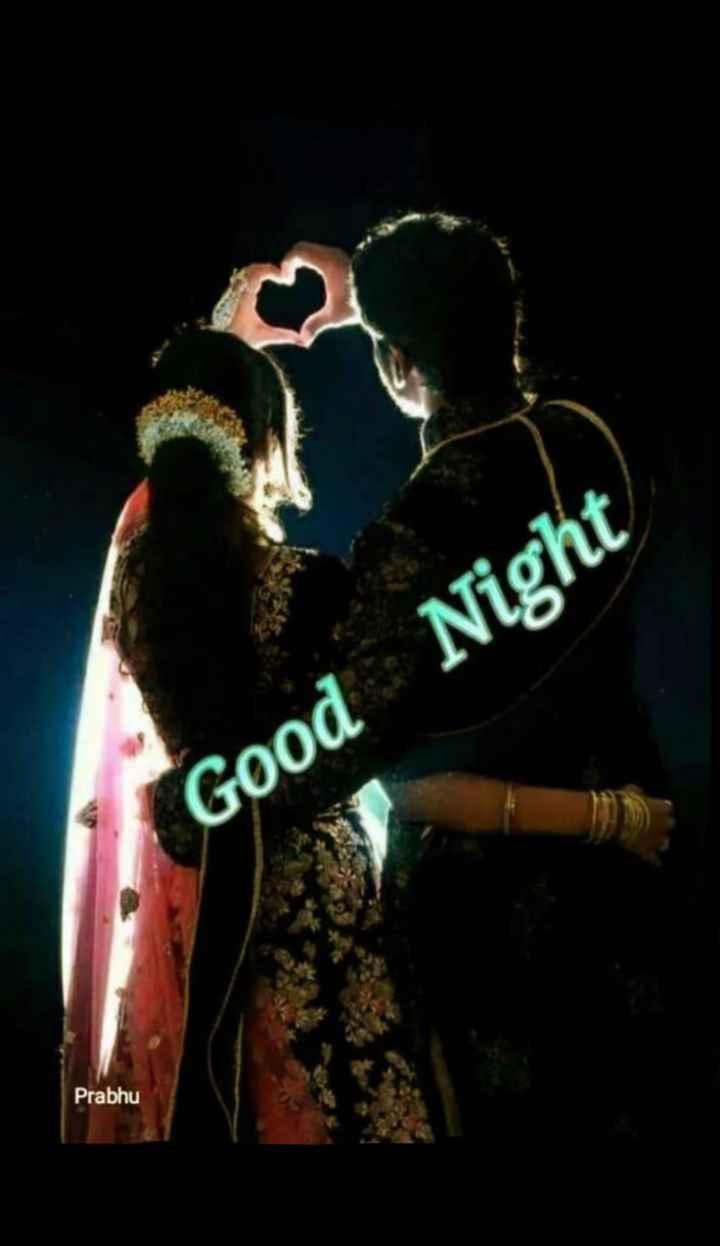 🌃 मेरा रात का वीडियो - Good Night Prabhu - ShareChat