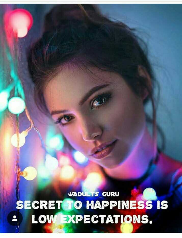 🎖  मेरी कलाकारी - WADULTS _ GURU SECRET TO HAPPINESS IS LOW EXPECTATIONS . - ShareChat