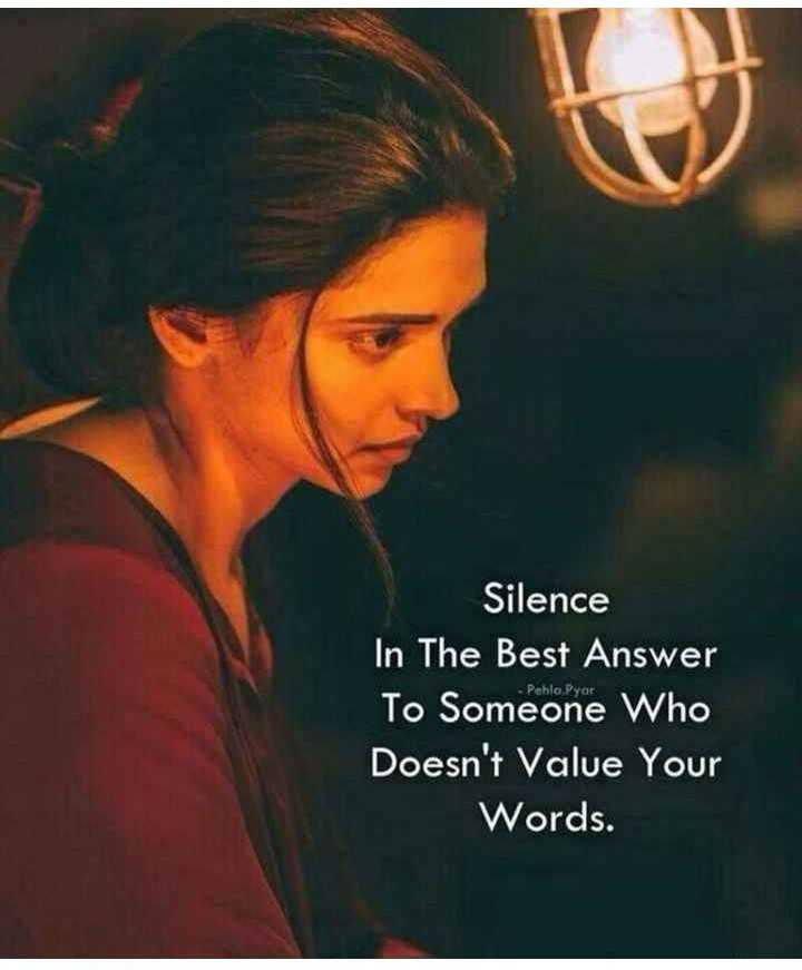 📒 मेरी डायरी - - Pehla Pyar Silence ' In The Best Answer To Someone who Doesn ' t Value Your Words . - ShareChat