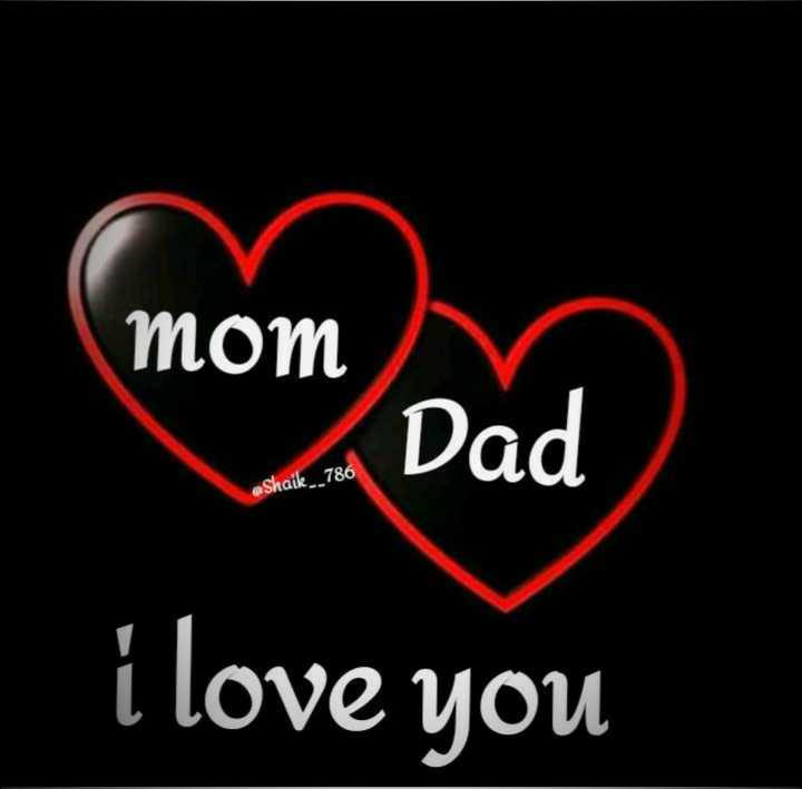 👩 मेरी माँ - mom Dad @ Shaik _ _ 786 i love you - ShareChat