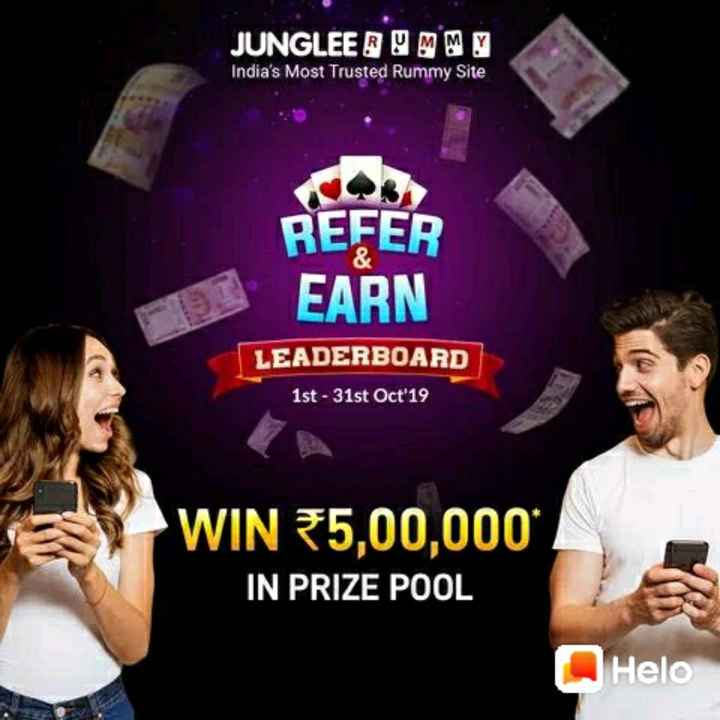 🎤 मेरे खेल विचार 🏆 - JUNGLEE RUMMY India ' s Most Trusted Rummy Site REFER EARN LEADERBOARD 1st - 31st Oct 19 WIN 5 , 00 , 000 IN PRIZE POOL - ShareChat