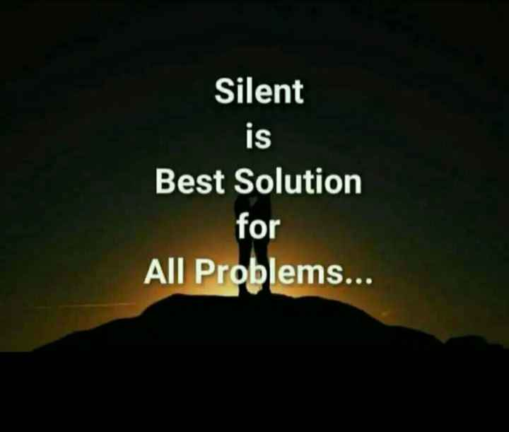 ☝ मेरे विचार - Silent Best Solution for All Problems . . . - ShareChat