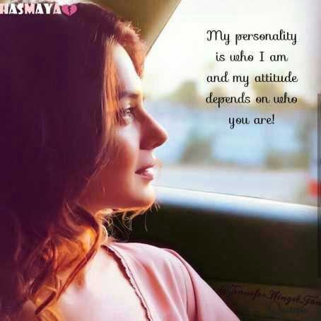 मेरे विचार - HASMAYA my personality is who I am and my attitude depends on who you are ! - ShareChat