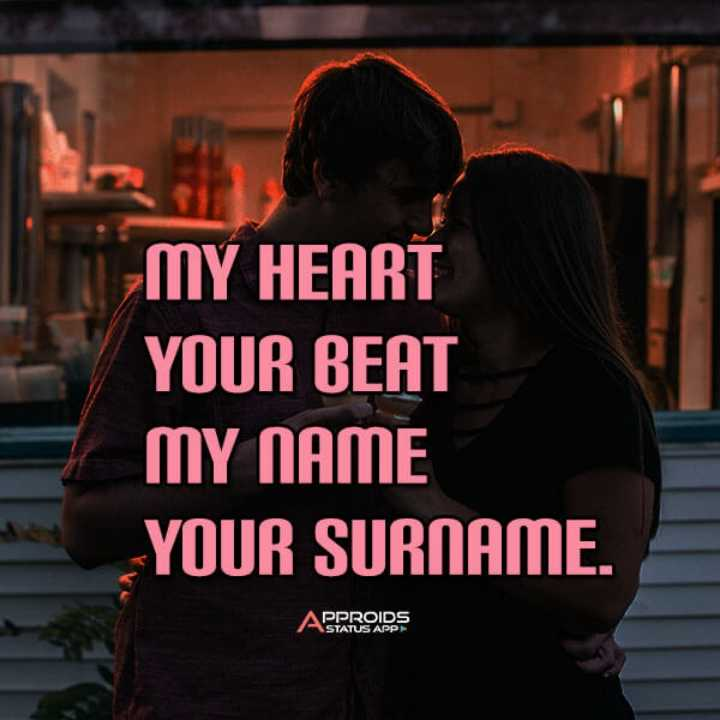 ☝ मेरे विचार - MY HEART YOUR BEAT MY NAME YOUR SURNAME . APPROIDS ASTATUS APP - ShareChat
