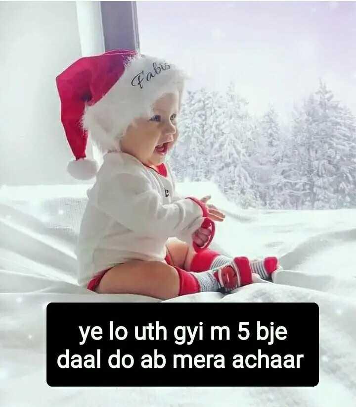 🎄मैरी क्रिसमस 🎅 - Fabis ye lo uth gyi m 5 bje daal do ab mera achaar - ShareChat