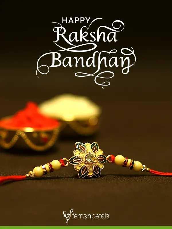 💐रक्षाबंधन शुभेच्छा - HAPPY Raksha Bandhay { fernsnpetals - ShareChat