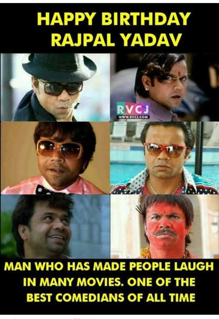 🎂राजपाल यादव बर्थडे🎊 - HAPPY BIRTHDAY RAJPAL YADAV RVCJ WWW . RVCU . COM MAN WHO HAS MADE PEOPLE LAUGH IN MANY MOVIES . ONE OF THE BEST COMEDIANS OF ALL TIME - ShareChat