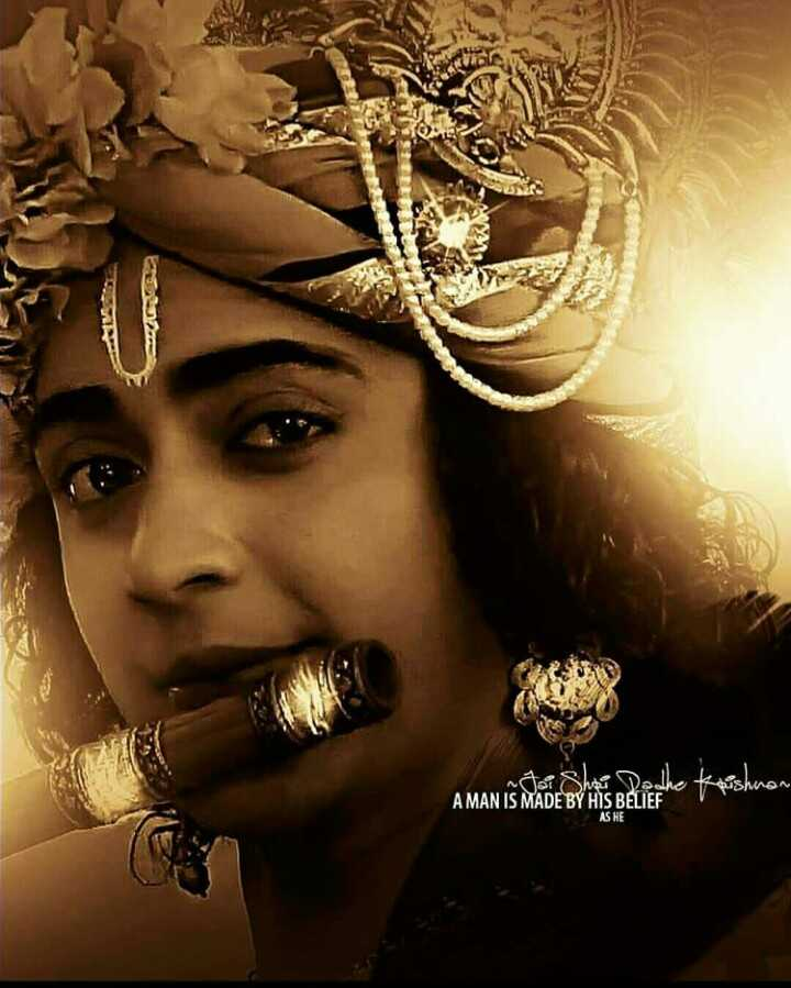 💕राधाकृष्ण सीरीयल - intosh Dedhe Krishnan A MAN IS MADE BY HIS BELIEF AS HE - ShareChat