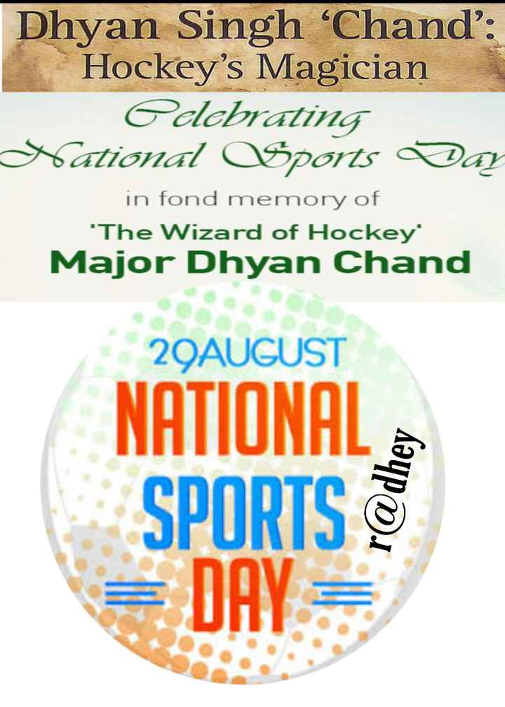 🎯 राष्ट्रीय खेल दिवस - Dhyan Singh ' Chand ' : Hockey ' s Magician Celebrating National Sports Day in fond memory of ' The Wizard of Hockey Major Dhyan Chand 29AUGUST NATIONAL SPORTS = DAY = - ShareChat