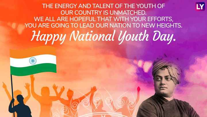 राष्ट्रीय युवा दिवस - THE ENERGY AND TALENT OF THE YOUTH OF OUR COUNTRY IS UNMATCHED . WE ALL ARE HOPEFUL THAT WITH YOUR EFFORTS . YOU ARE GOING TO LEAD OUR NATION TO NEW HEIGHTS . Happy National Youth Day . - ShareChat