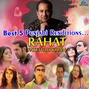 🎤 राहत फ़तह अली खान सांग्स - Best 5 Puwjabi Renditions . . . RAHAT FATEH ALI KHAN - ShareChat
