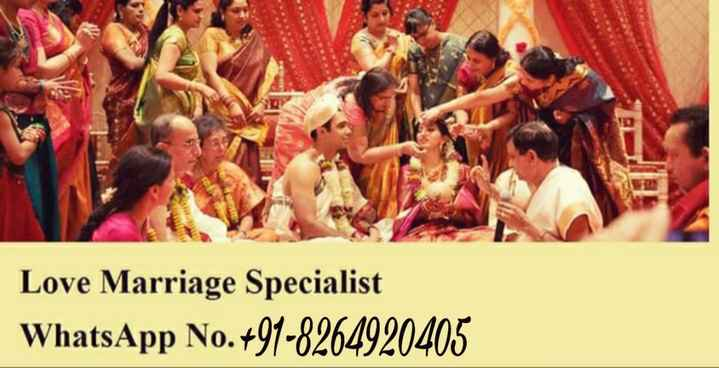 रोलआउट - Love Marriage Specialist WhatsApp No . + 91 - 8264920405 - ShareChat