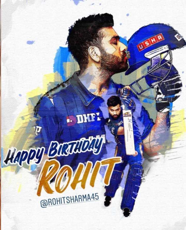 🎂 रोहित शर्मा बर्थडे - USHA . . DHF : Happy BUSTHOAI ROHIT @ ROHITSHARMA45 - ShareChat