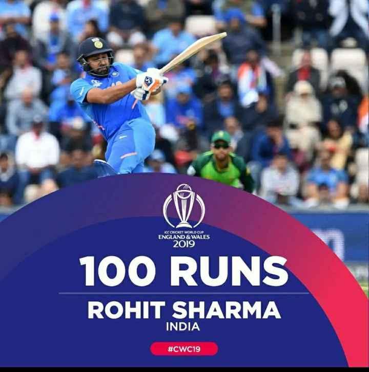 रोहित शर्मा - ICC CRICKET WORLD CUP ENGLAND & WALES 2019 100 RUNS ROHIT SHARMA INDIA # CWC19 - ShareChat