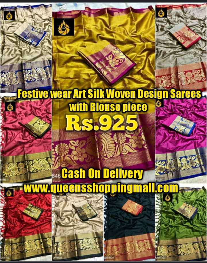 👗 लहंगा डिजाइन 👗 - 34630 Festive wear Art Silk Woven Design Sarees with Blouse piece Rs . 925 2 O 34631 bac Cash On Delivery www . queensshoppingmall . com UUU MER - ShareChat