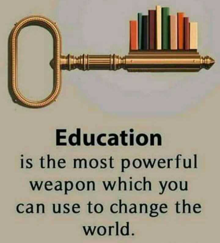 📰 लोकल समाचार - Education is the most powerful weapon which you can use to change the world . - ShareChat