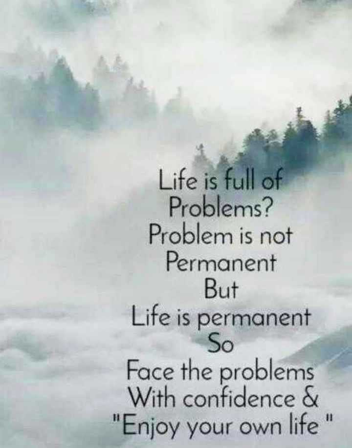 👉लोगों के लिए सीख👈 - Life is full of Problems ? Problem is not Permanent But Life is permanent So Face the problems With confidence & Enjoy your own life - ShareChat
