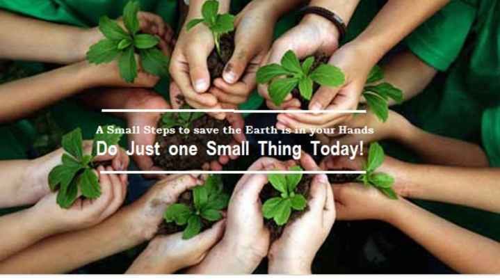 🌴🌳वन महोत्सव🌳🌴 - A Small Steps to save the Earth is in your Hands Do Just one Small Thing Today ! - ShareChat