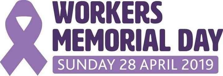 ⚒ वर्कर्स मेमोरियल डे - WORKERS MEMORIAL DAY SUNDAY 28 APRIL 2019 - ShareChat