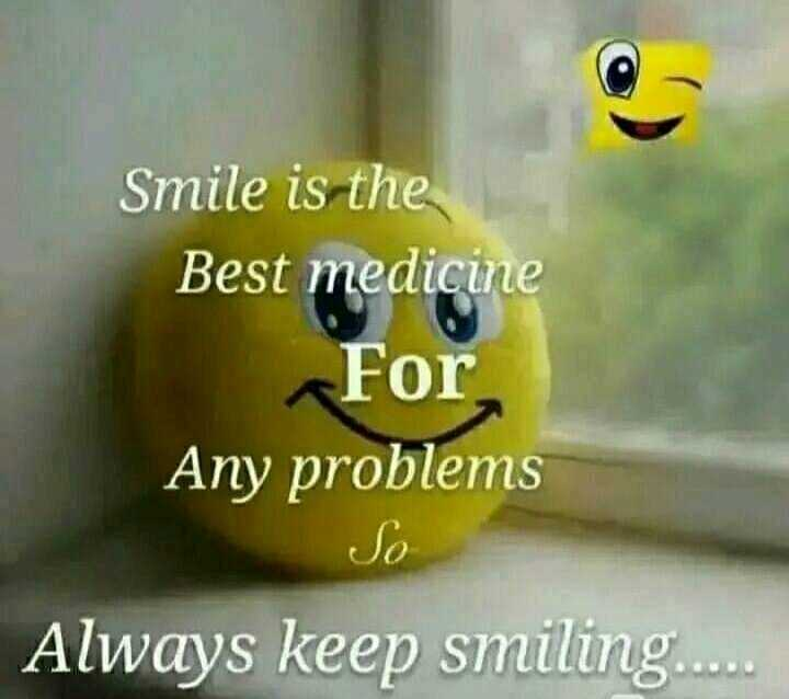 😃 वर्ल्ड स्माइल डे - Smile is the Best medicine For Any problems So Always keep smiling . . . . - ShareChat
