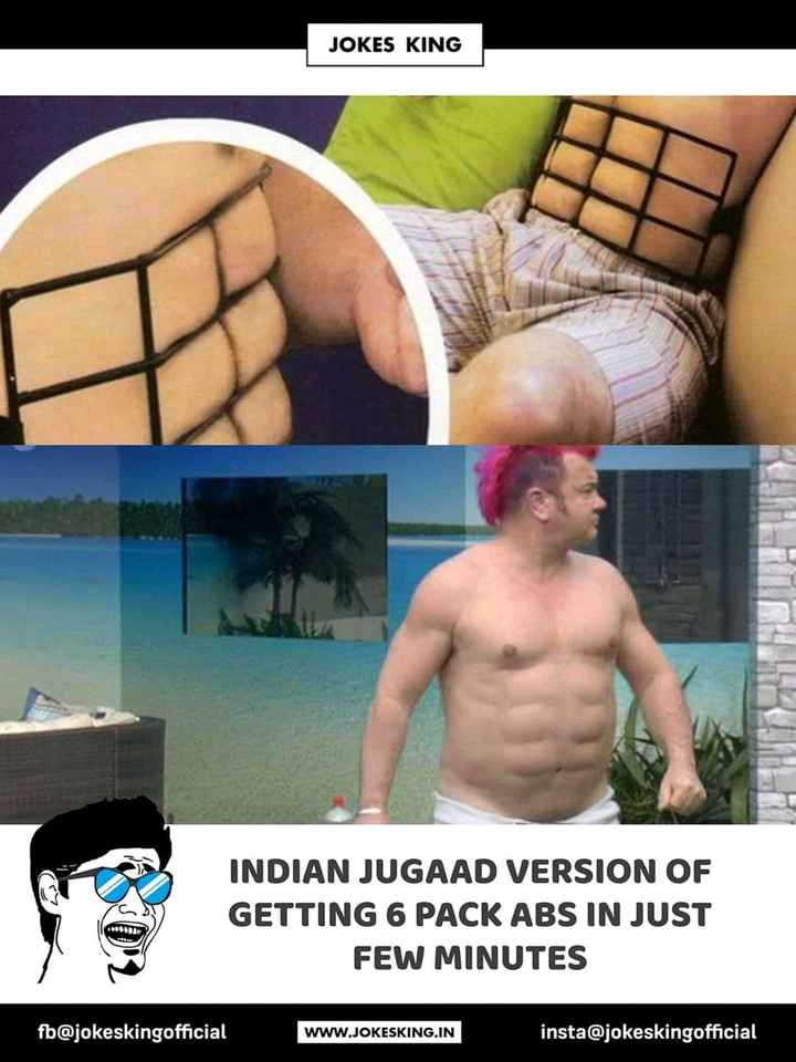 वाट्सएप स्टेटस - JOKES KING INDIAN JUGAAD VERSION OF GETTING 6 PACK ABS IN JUST FEW MINUTES 16BMW fb @ jokeskingofficial WWW . JOKESKING . IN insta @ jokeskingofficial - ShareChat