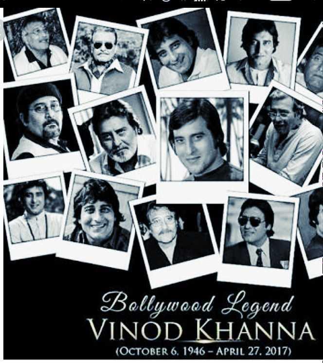 💐विनोद खन्ना पुण्यतिथी - Bollywood Legend VINOD KHANNA ( OCTOBER 6 . 1946 - APRIL 27 . 2017 ) - ShareChat