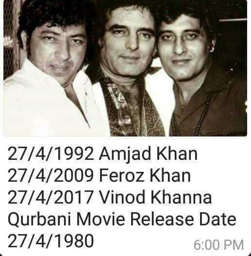 💐विनोद खन्ना पुण्यतिथी - 27 / 4 / 1992 Amjad Khan 27 / 4 / 2009 Feroz Khan 27 / 4 / 2017 Vinod Khanna Qurbani Movie Release Date 27 / 4 / 1980 6 : 00 PM - ShareChat